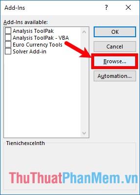 Xuất hiện hộp thoại Add-Ins chọn Browse