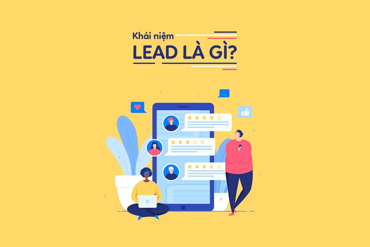 Lead là gì? 3 Loại lead quan trọng marketer nào cũng biết 2020