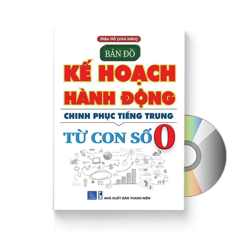 Sách - Bản Đồ Kế Hoạch Hành Động Chinh Phục Tiếng Trung Từ Con Số 0 + DVD nghe sách | Shopee Việt Nam